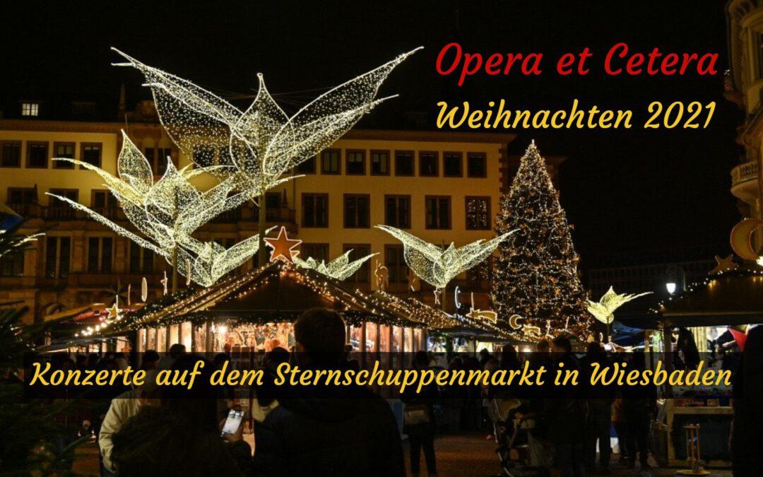 Weihnachten 2021 Konzerte auf dem Sternschnuppenmarkt